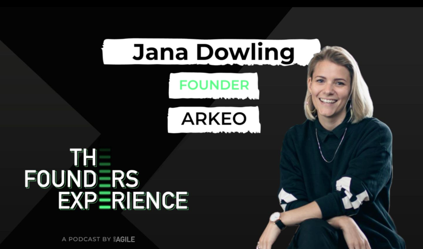 Jana Dowling Founder of Arkeo The Founders Experience Podcast