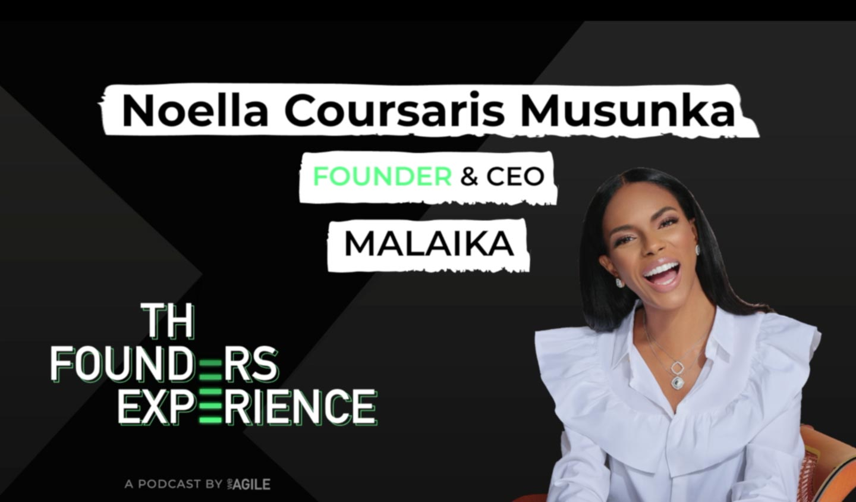 Noella Coursaris Musunka FOunder & CEO of Malaika The Founders Experience Logo